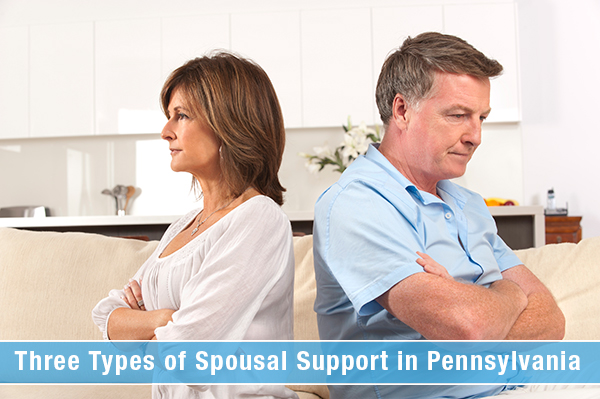 Three Types of Spousal Support in Pennsylvania: How are They Awarded?